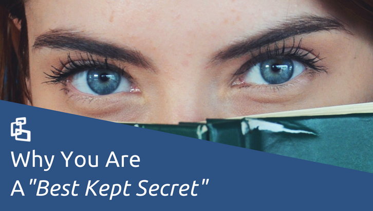 Why You Are a Best Kept Secret